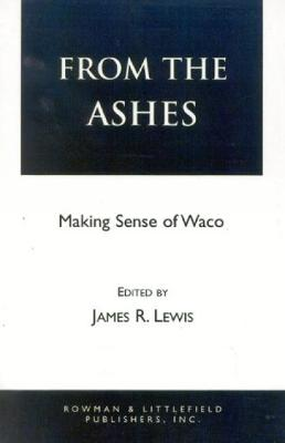 From the Ashes: Making Sense of Waco