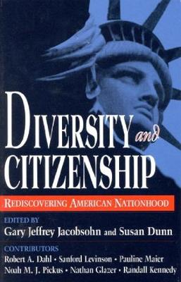 Diversity and Citizenship: Rediscovering American Nationhood
