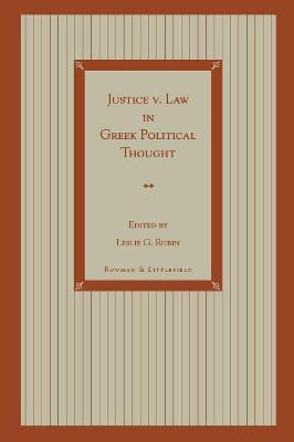 Justice v. Law in Greek Political Thought