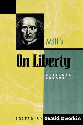 "Mill's ""on Liberty"": Critical Essays"