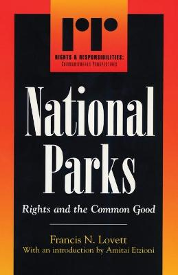 National Parks: Rights and the Common Good