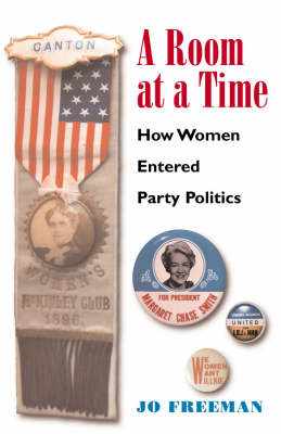 A Room at a Time: How Women Entered Party Politics