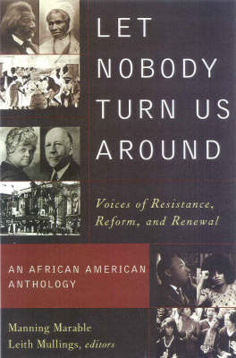 Let Nobody Turn Us Around: Voices of Resistance, Reform and Renewal