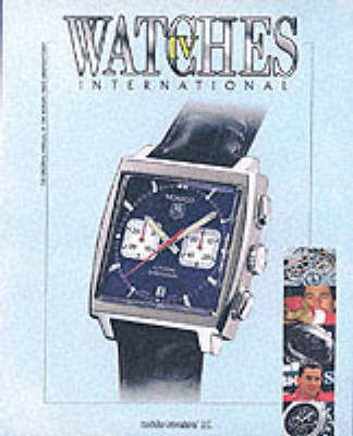 Watches International: IV