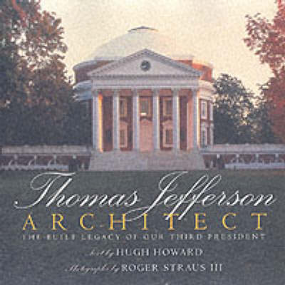 Thomas Jefferson: Architect: Architect