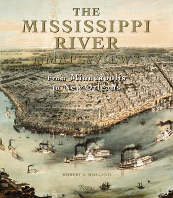 The Mississippi in Maps