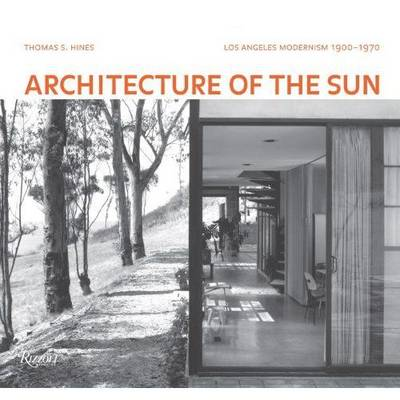 Architecture of the Sun: Los Angeles Modernism, 1900-1970