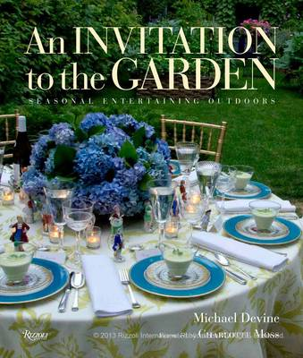 Invitation to the Garden: Seasonal Entertaining Outdoors
