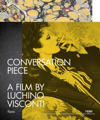 Conversation Piece: A Film by Luchino Viscont