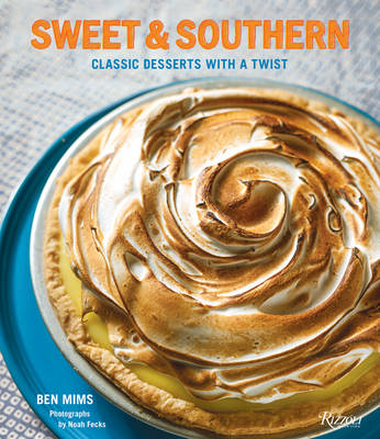 Sweet and Southern : Classic Desserts with a Twist