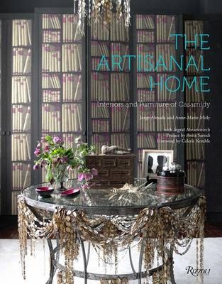 Artisanal Home : Interiors and Furniture of Casamidy