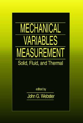Mechanical Variables Measurement: Solid, Fluid, and Thermal