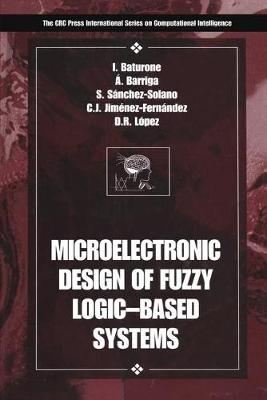 Microelectronic Design of Fuzzy Logic-Based Systems