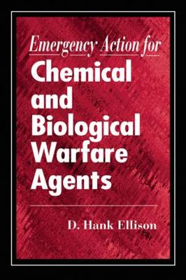 Emergency Action for Chemical and Biological Warfare Agents