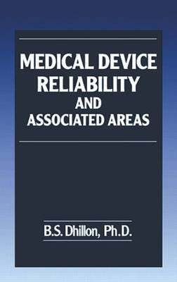 Medical Device Reliability and Associated Areas