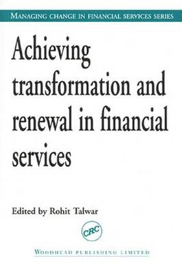 Achieving Transformation and Renewal in Financial Services
