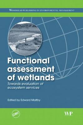 The Functional Assessment of Wetland Ecosystems