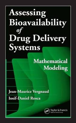 Assessing Bioavailablility of Drug Delivery Systems: Mathematical Modeling