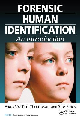 Forensic Human Identification: An Introduction