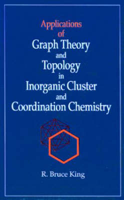 Applications of Graph Theory and Topology in Inorganic Cluster and Coordination Chemistry