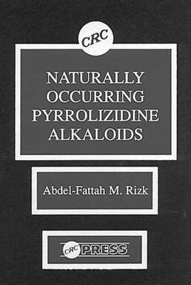 Naturally Occurring Pyrrolizidine Alkaloids