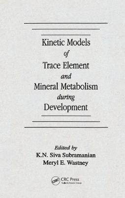 "Kinetic Models of Trace Element and Mineral Metabolism During Development: 3.5"" Diskette with Modelling Software"