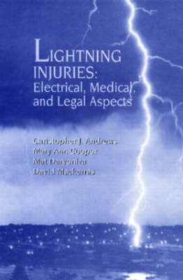 Lightning Injuries: Electrical, Medical, and Legal Aspects