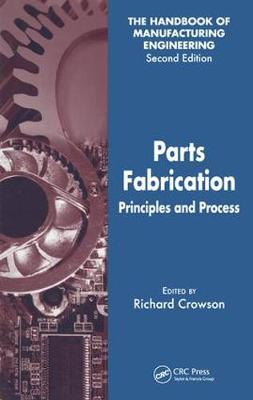 Parts Fabrication: Principles and Process