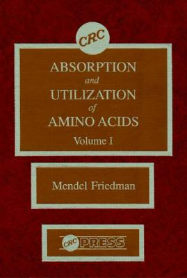 Absorption and Utilization of Amino Acids: v. 1