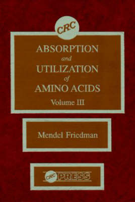 Absorption and Utilization of Amino Acids: v. 3