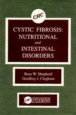 Cystic Fibrosis: Nutritional and Intestinal Disorders