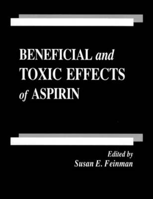 Beneficial and Toxic Effects of Aspirin
