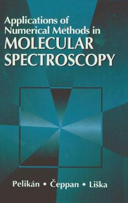 Applications of Numerical Methods in Molecular Spectroscopy