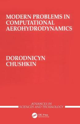Modern Problems in Computational Aerohydrodynamics