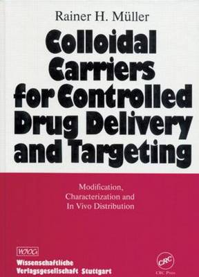 Colloidal Carriers for Controlled Drug Delivery and Targeting: Modification, Characterization, and In Vivo Distribution