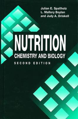 Nutrition: CHEMISTRY AND BIOLOGY, SECOND EDITION