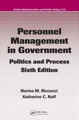 Personnel Management in Government: Politics and Process