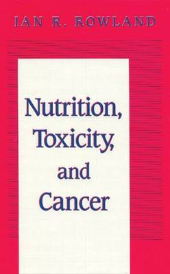 Nutrition, Toxicity and Cancer