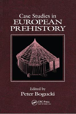 Case Studies in European Prehistory