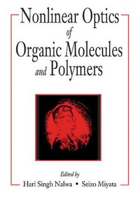Nonlinear Optics of Organic Molecules and Polymers