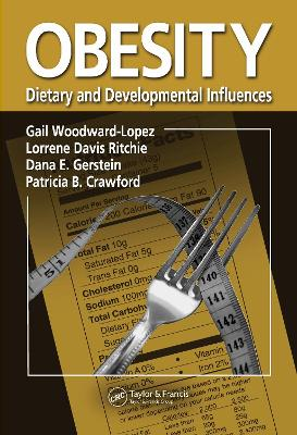 Obesity: Dietary and Developmental Influences