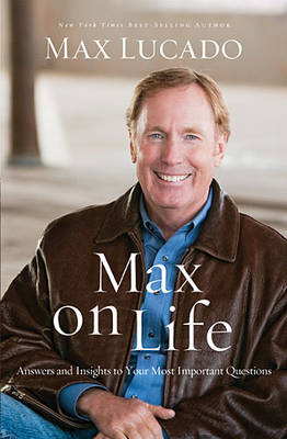 Max on Life: Answers and Insights to Your Most Important Questions