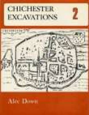 Chichester Excavations Volume 2