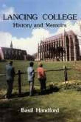 Lancing College: History & Memoirs