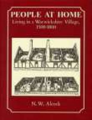 People at Home: Living In a Warwickshire Village 1500-1800