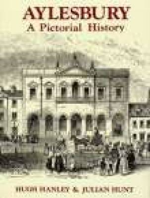 Aylesbury: A Pictorial History
