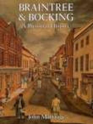 Braintree & Bocking: A Pictorial History