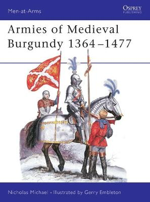 Armies of Medieval Burgundy, 1364-1477