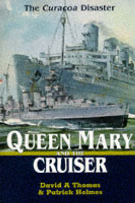 """""""Queen Mary"""" and the Cruiser: """"Curacao"""" Disaster"""