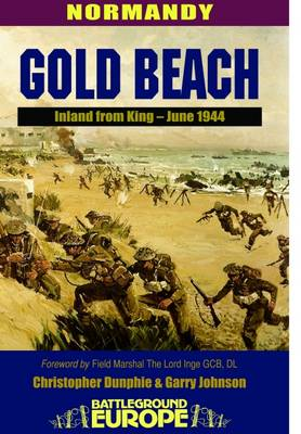 Normandy: Gold Beach - Inland from King, June 1944